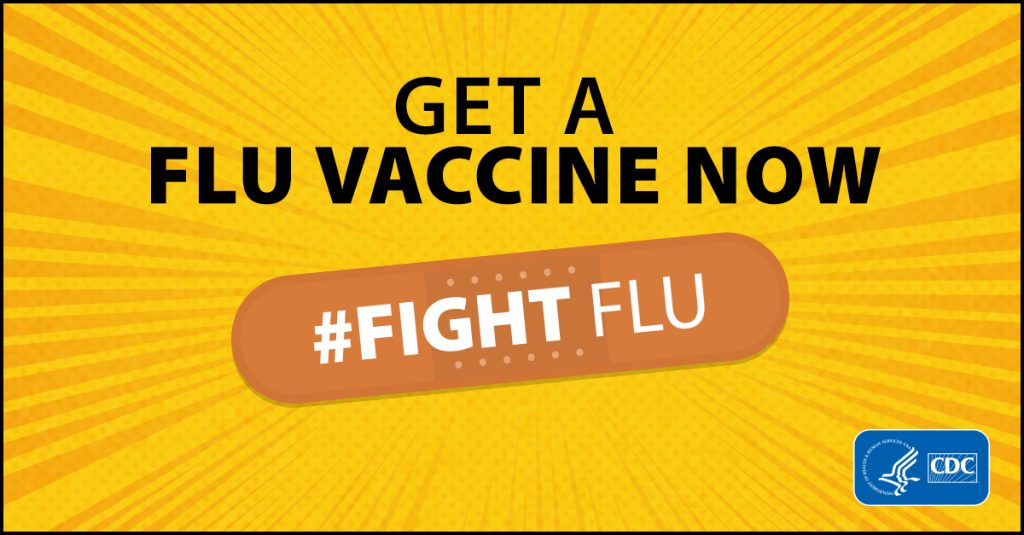 Get a flu vaccine now. #Fight Flu